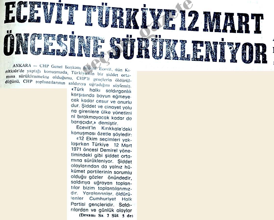 Ecevit Türkiye 12 Mart Öncesine Sürükleniyor