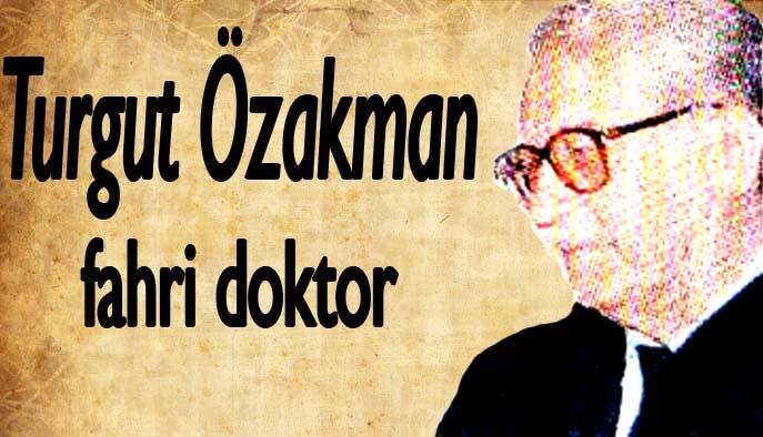 Turgut Özakman fahri doktor