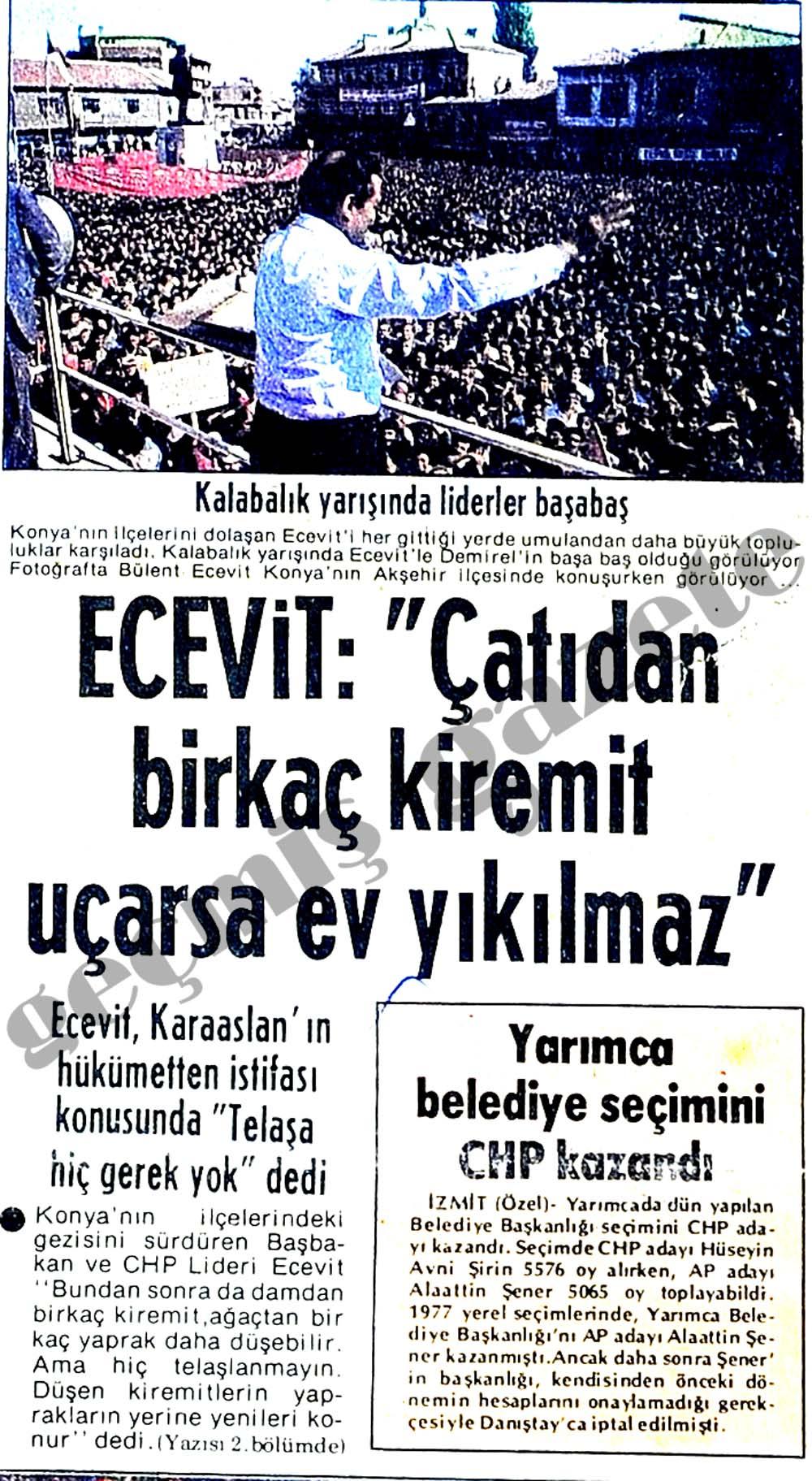 """Ecevit: """"Çatıdan birkaç kiremit uçarsa ev yıkılmaz"""""""