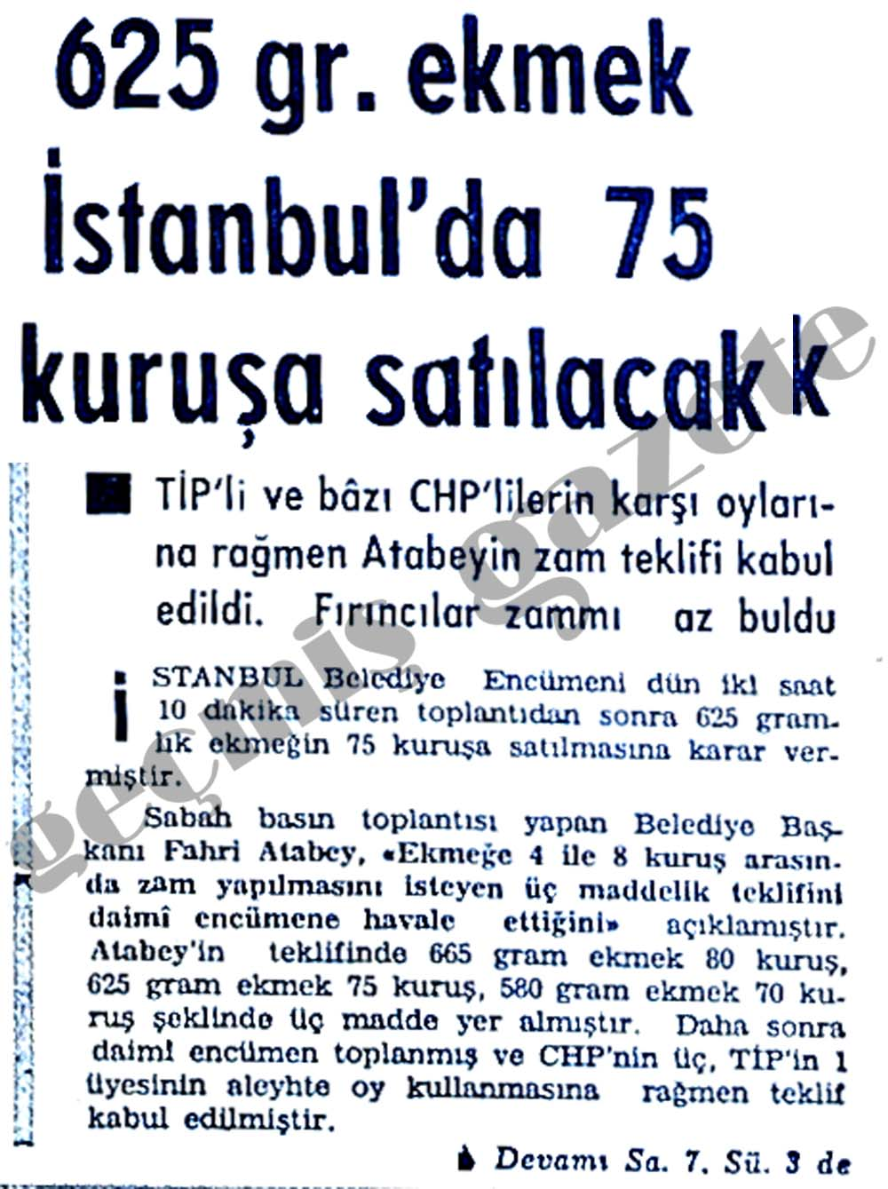 625 gr. ekmek İstanbul'da 75 kuruşa satılacak