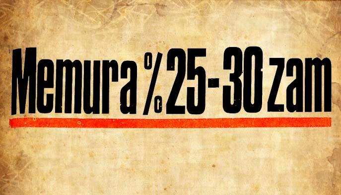 Memura %25-30 zam