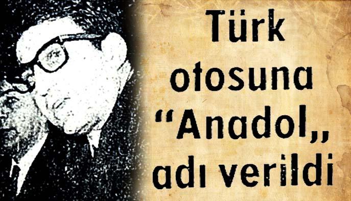 """Türk otosuna """"Anadol"""" adı verildi"""