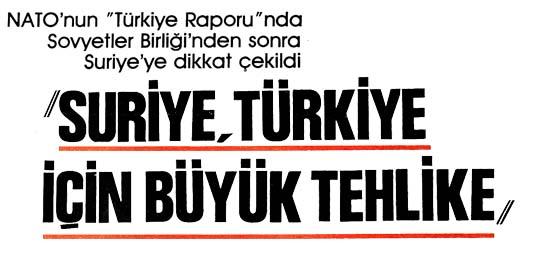 Suriye, Türkiye için büyük tehlike