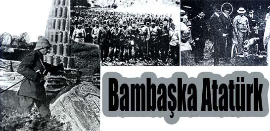 Bambaşka Atatürk