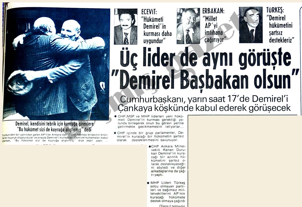 """Üç lider de aynı görüşte """"Demirel Başbakan olsun"""""""