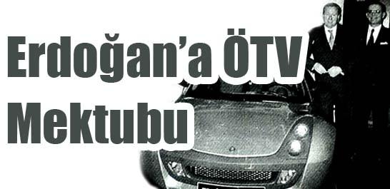 Erdoğan'a ÖTV mektubu