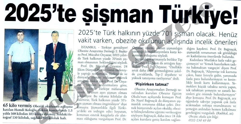 2025'te şişman Türkiye!