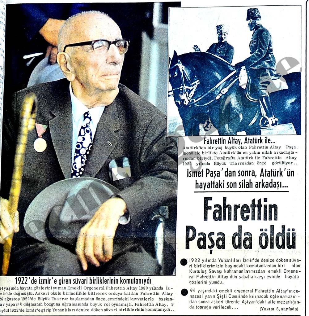 Atatürk'ün son silah arkadaşı Fahrettin Paşa'da öldü