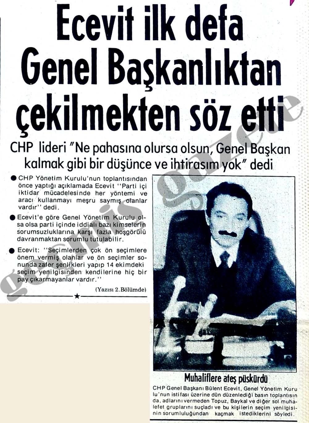 Ecevit ilk defa Genel Başkanlıktan çekilmekten söz etti