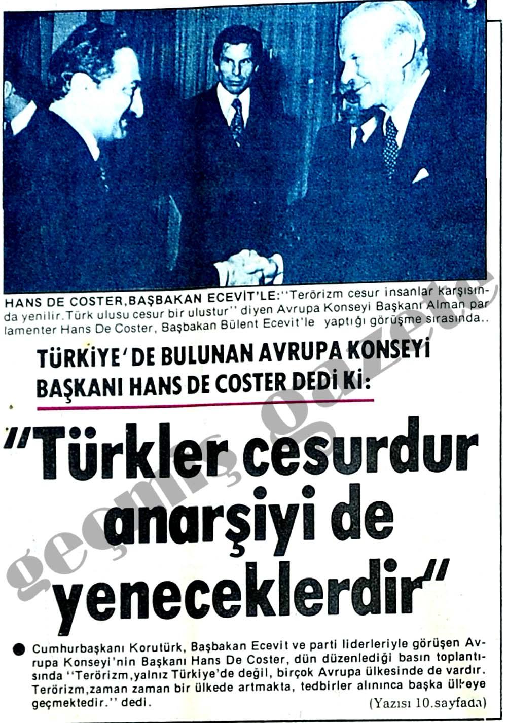 Türkler cesurdur anarşiyi de yeneceklerdir