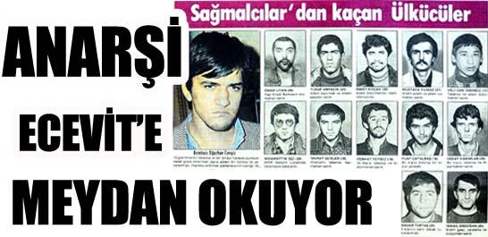 Anarşi Ecevit'e meydan okuyor