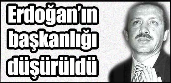 Erdoğan'ın başkanlığı düşürüldü