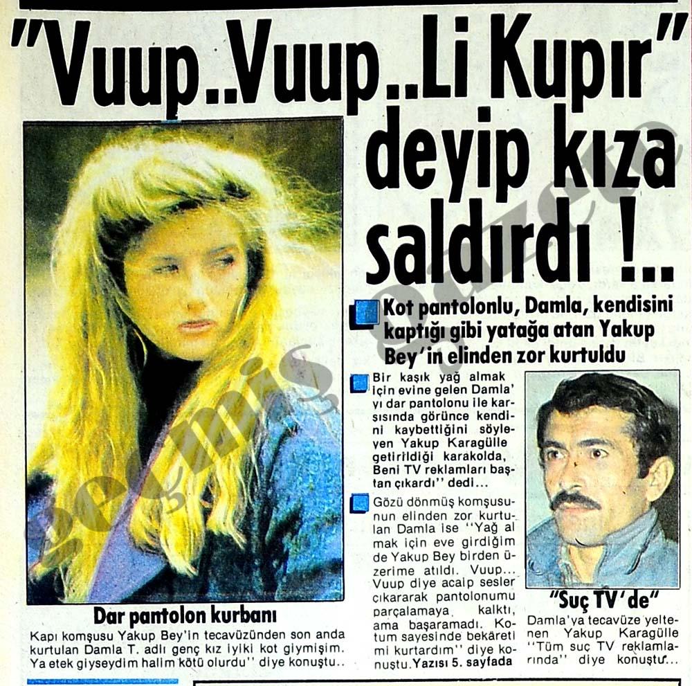 """Vuup..Vuup..Li Kupır"" deyip kıza saldırdı"