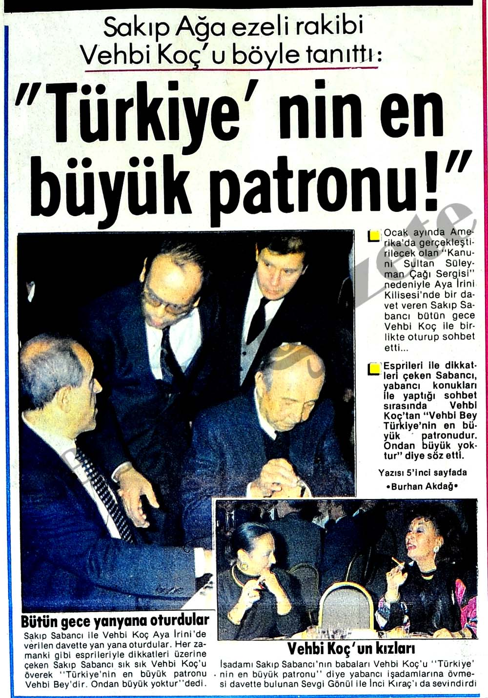 """""""Türkiye'nin en büyük patronu!"""""""