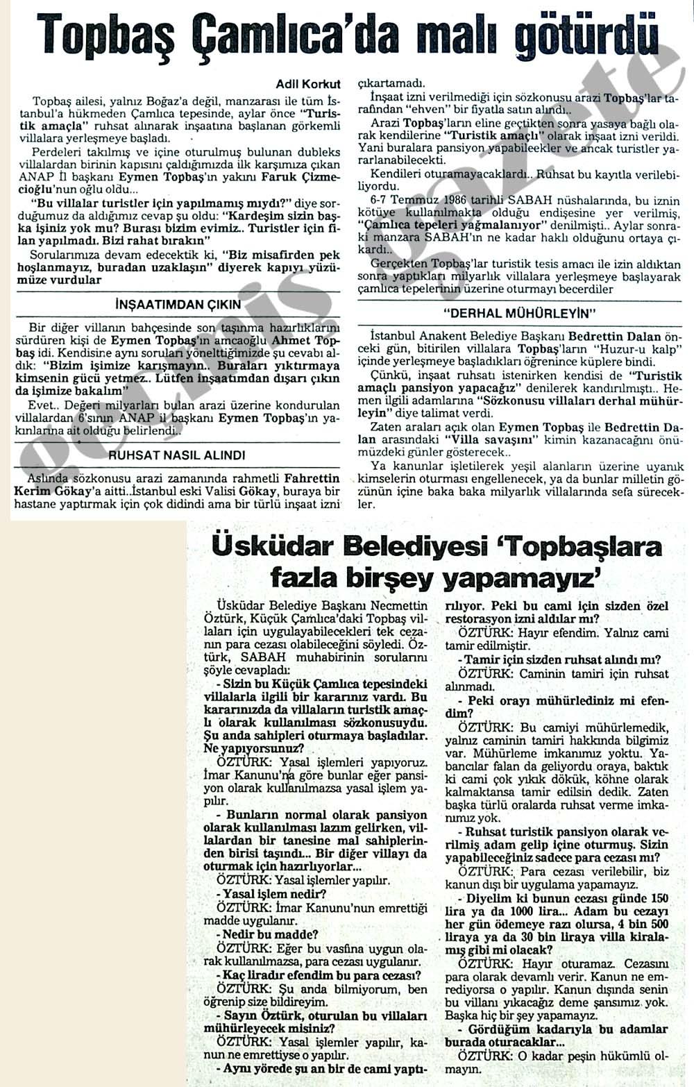 Topbaş Çamlıca'da malı götürdü