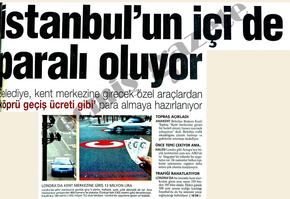 İstanbul'un içi de paralı oluyor