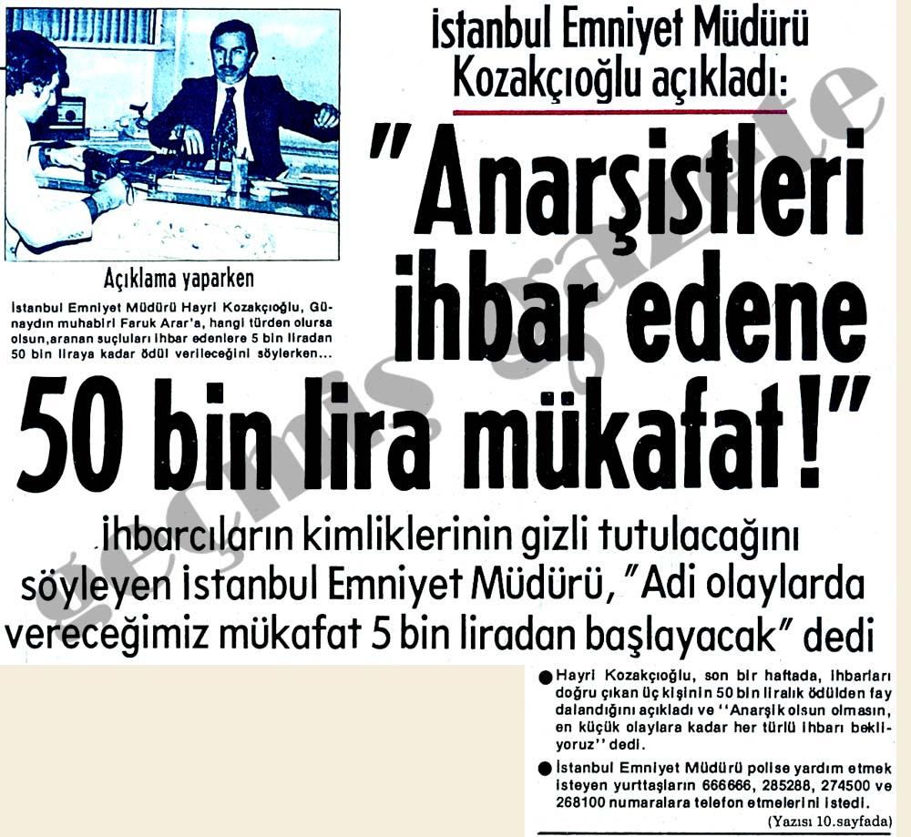 Anarşistleri ihbar edene 50 bin lira mükafat