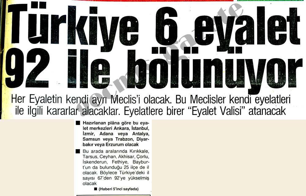 Türkiye 6 eyalet 92 ile bölünüyor