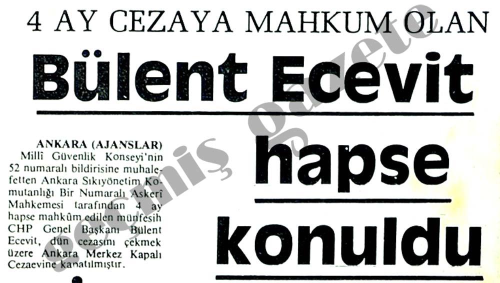 Bülent Ecevit hapse konuldu