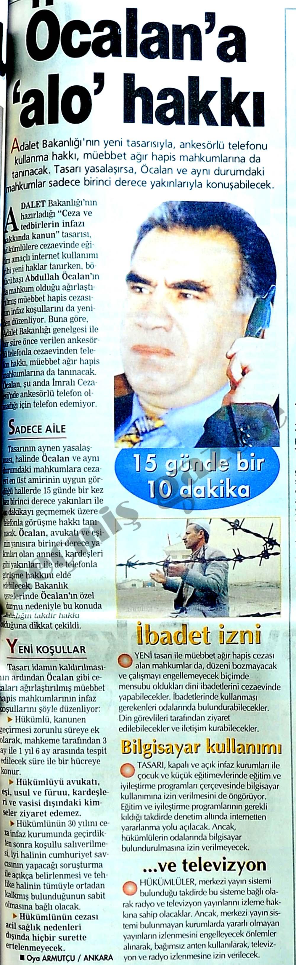 Öcalan'a 'alo' hakkı
