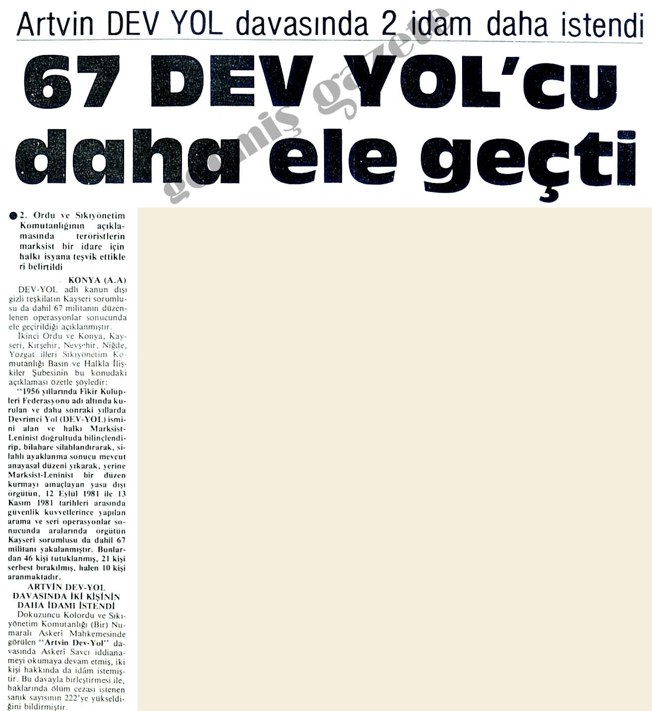 67 DEV YOL'cu daha ele geçti
