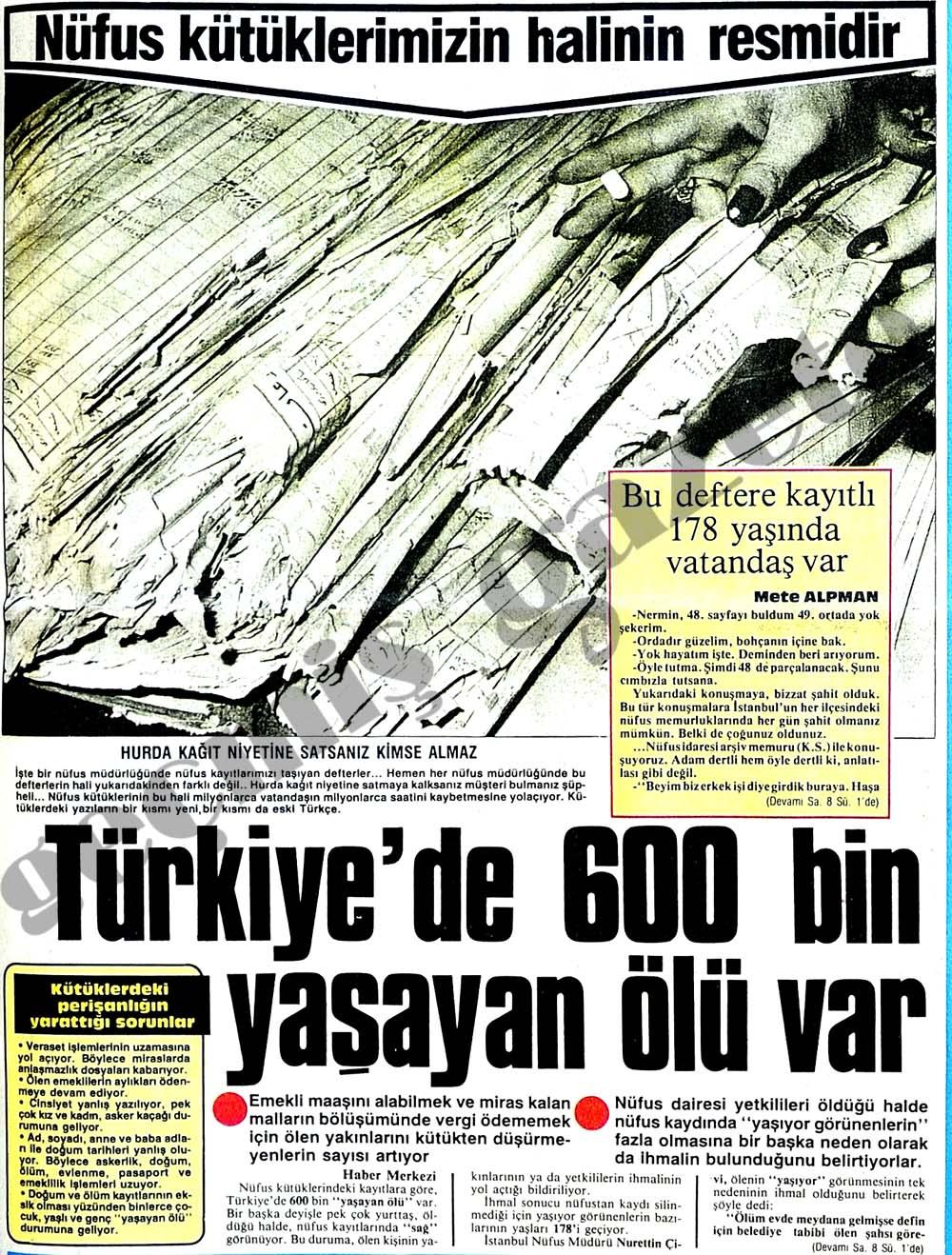 Türkiye'de 600 bin yaşayan ölü var