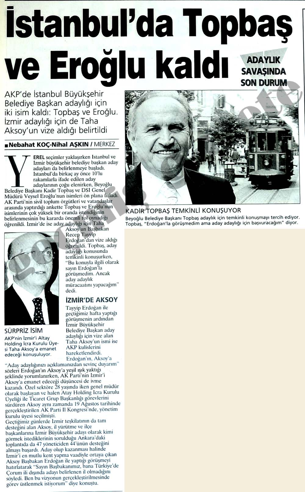 İstanbul'da Topbaş ve Eroğlu kaldı