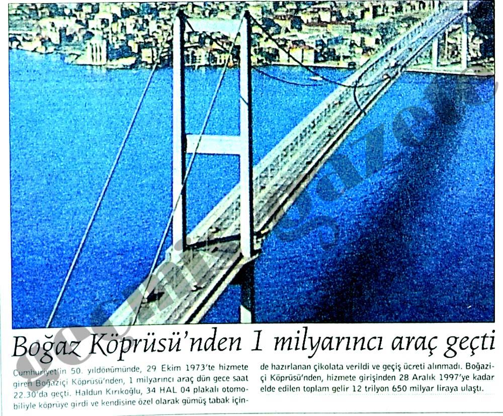 Boğaz Köprüsü'nden 1 milyarıncı araç geçti