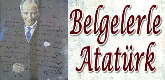 Belgelerle Atatürk