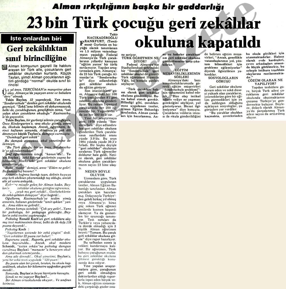 23 bin Türk çocuğu geri zekalılar okuluna kapatıldı