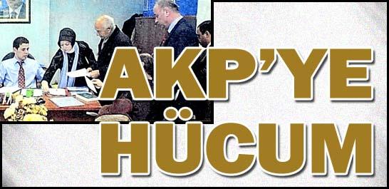 AKP'ye hücum