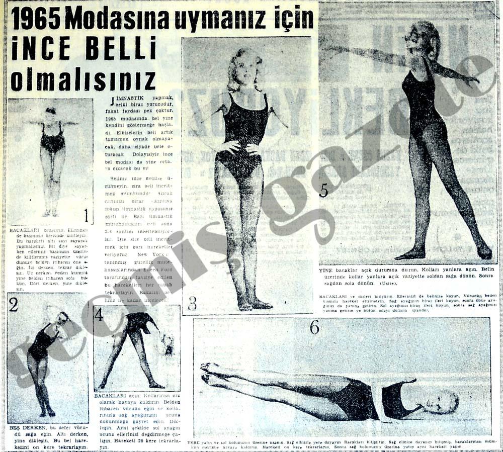 1965 Modasına uymanız için İNCE BELLİ olmalısınız