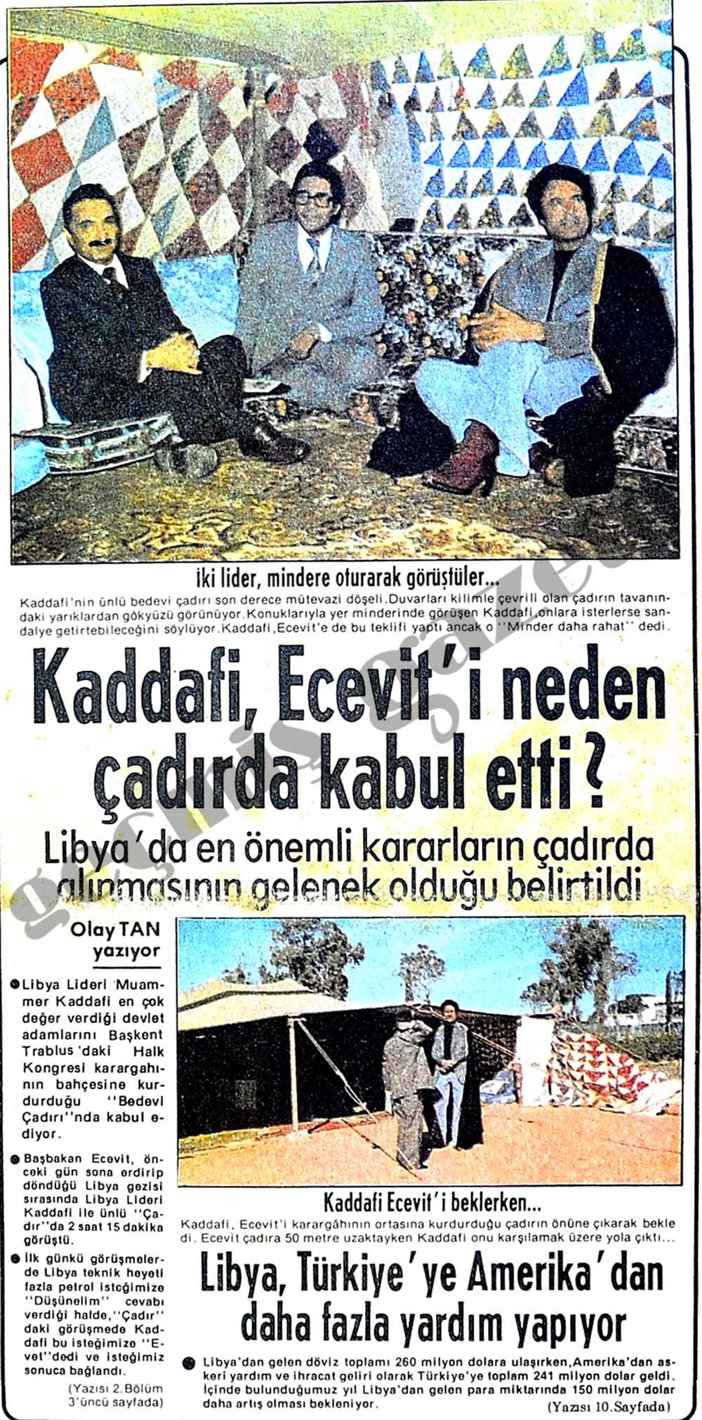 Kaddafi, Ecevit'i neden çadırda kabul etti?