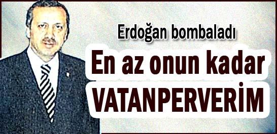 Erdoğan bombaladı