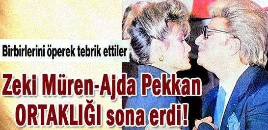 Zeki Müren-Ajda Pekkan ORTAKLIĞI sona erdi!