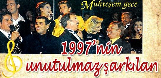 1997'nin unutulmaz şarkıları