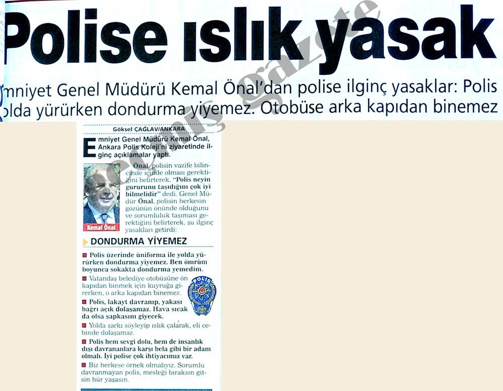 Polise ıslık yasak