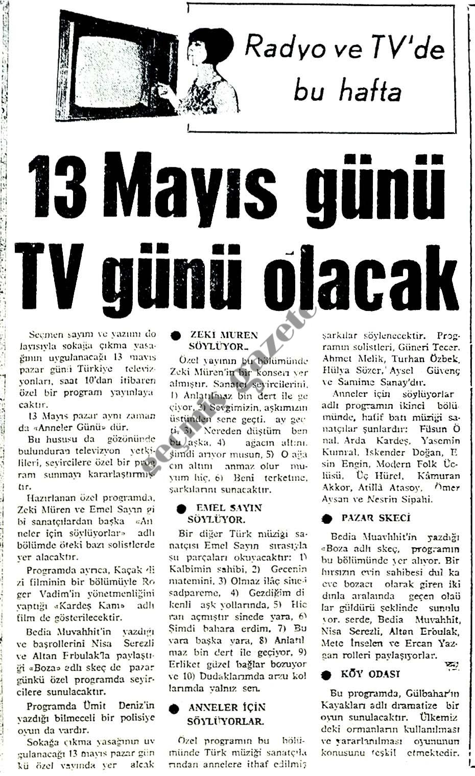 13 Mayıs günü TV günü olacak