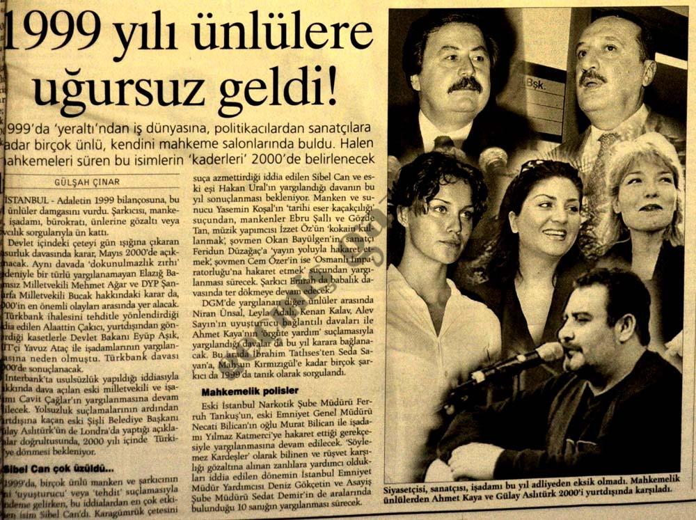 1999 yılı ünlülere uğursuz geldi