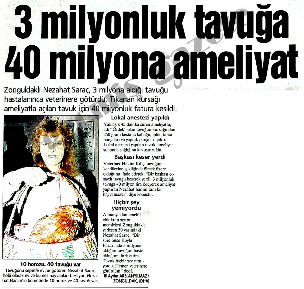 3 milyonluk tavuğa 40 milyona ameliyat