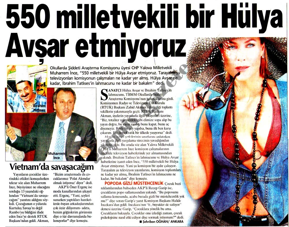 550 milletvekili bir Hülya Avşar etmiyoruz