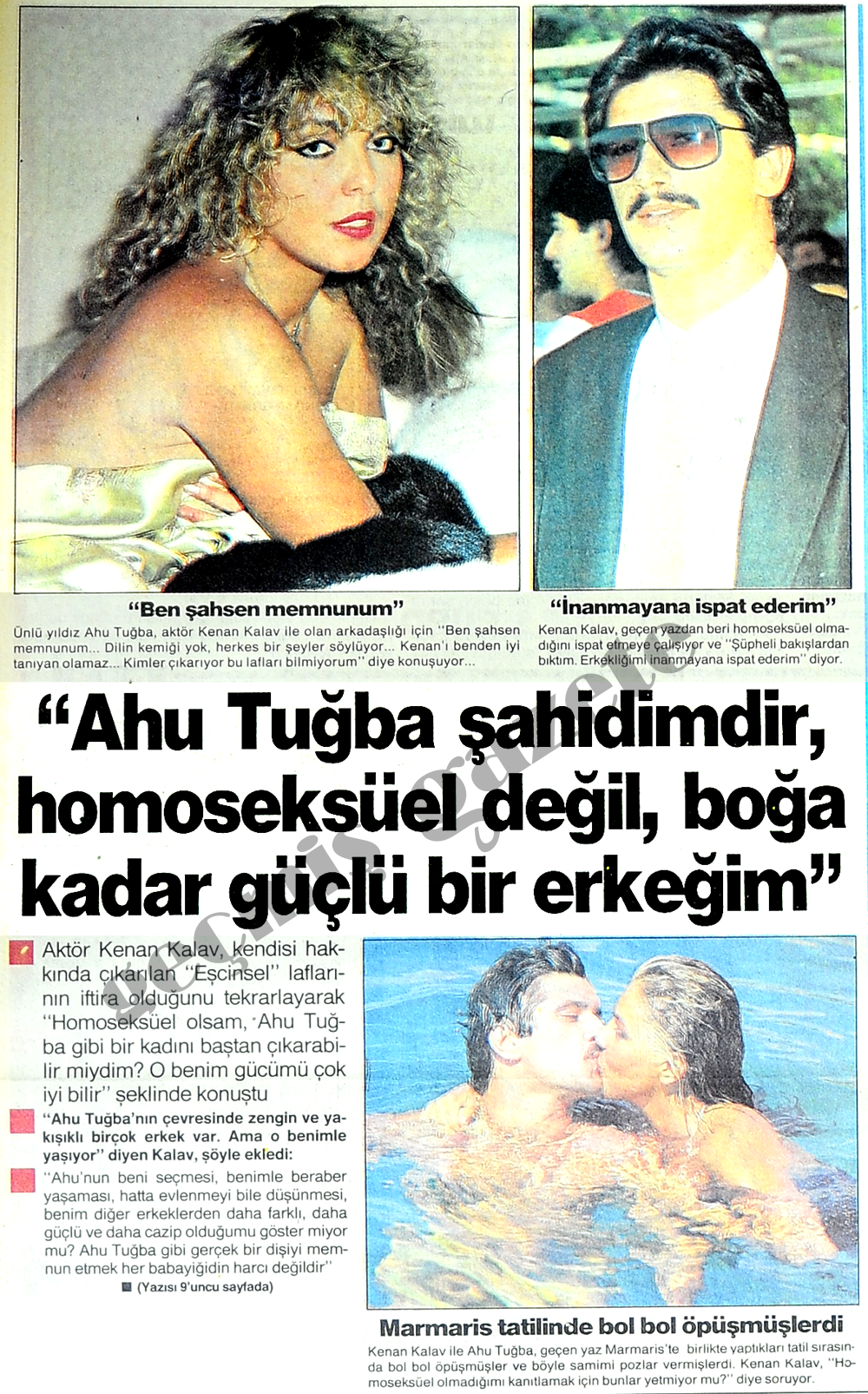 Ahu Tuğba şahidimdir, homoseksüel değil, boğa kadar güçlü bir erkeğim