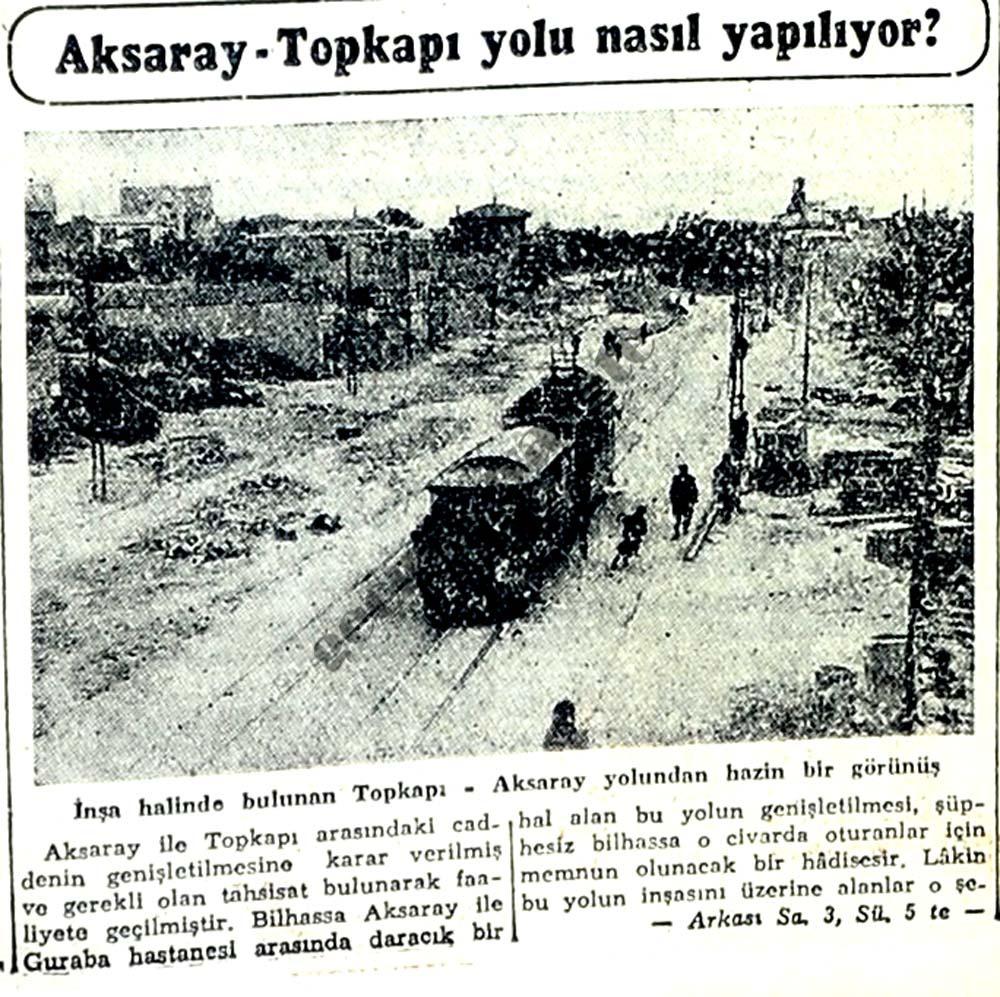Aksaray-Topkapı yolu nasıl yapılıyor?