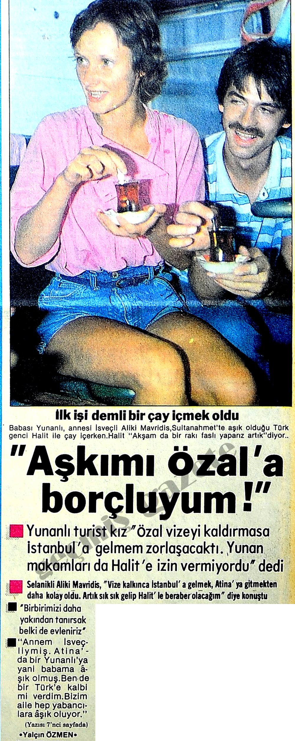 """""""Aşkımı Özal'a borçluyum!"""""""