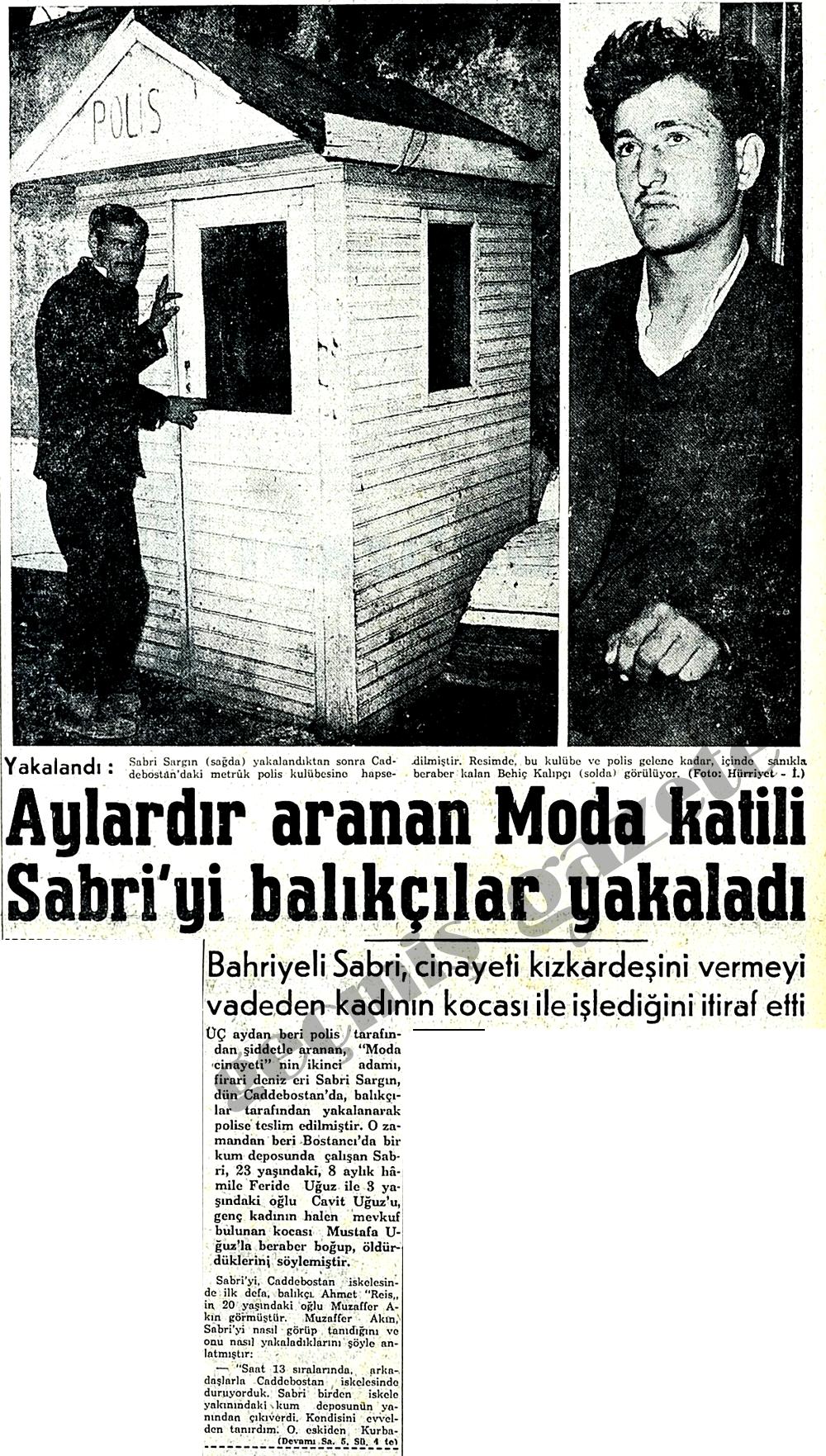 Aylardır aranan Moda katili Sabri'yi balıkçılar yakaladı