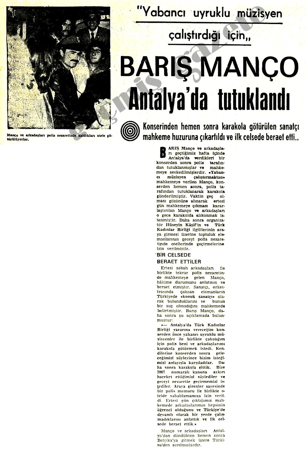 Barış Manço Antalya'da tutuklandı
