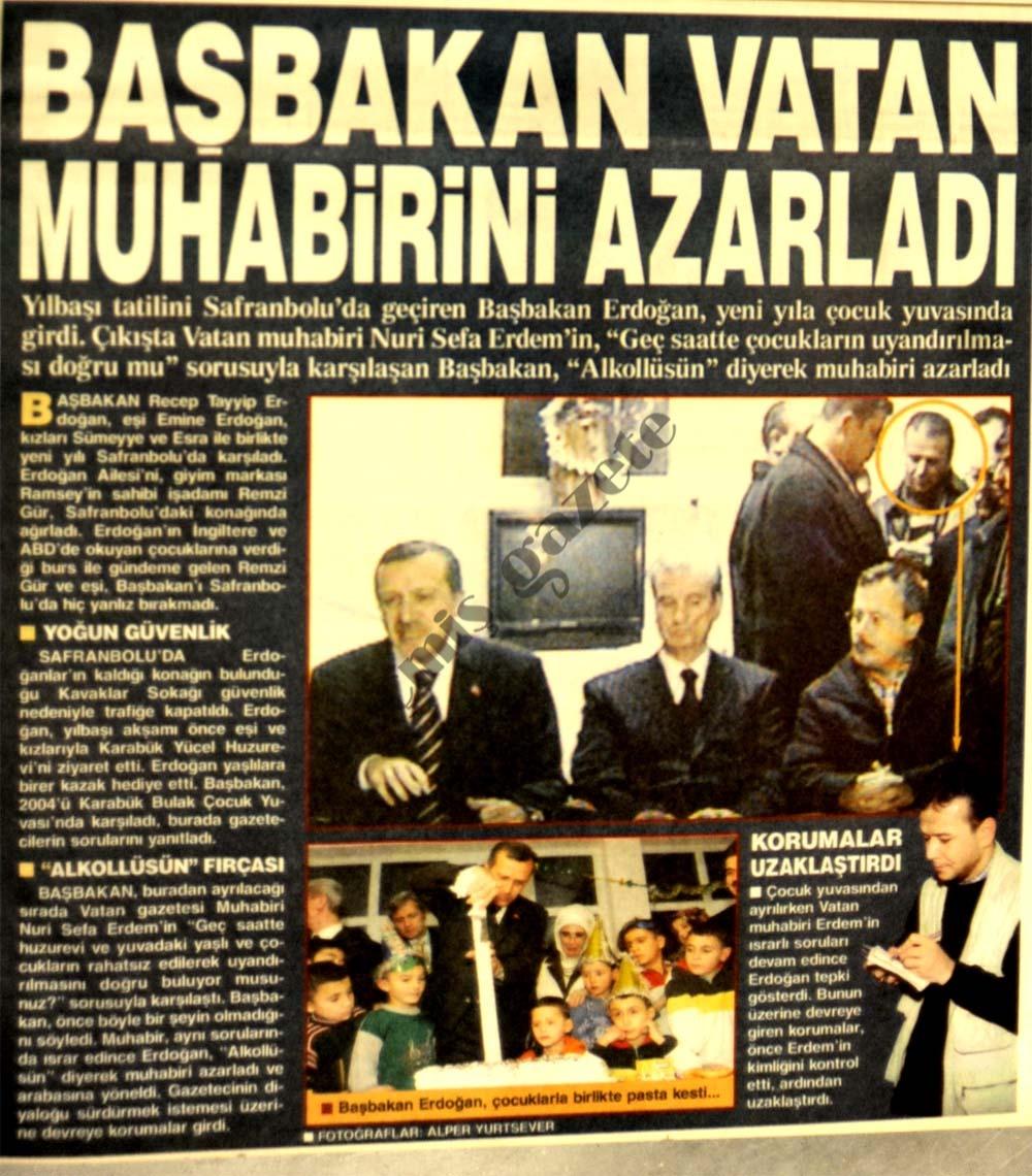 Başbakan Vatan gazetesi muhabirini azarladı