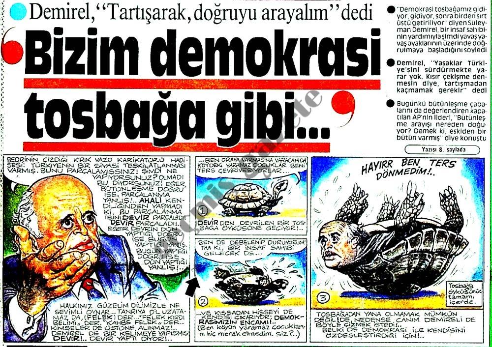 Bizim demokrasi tosbağa gibi