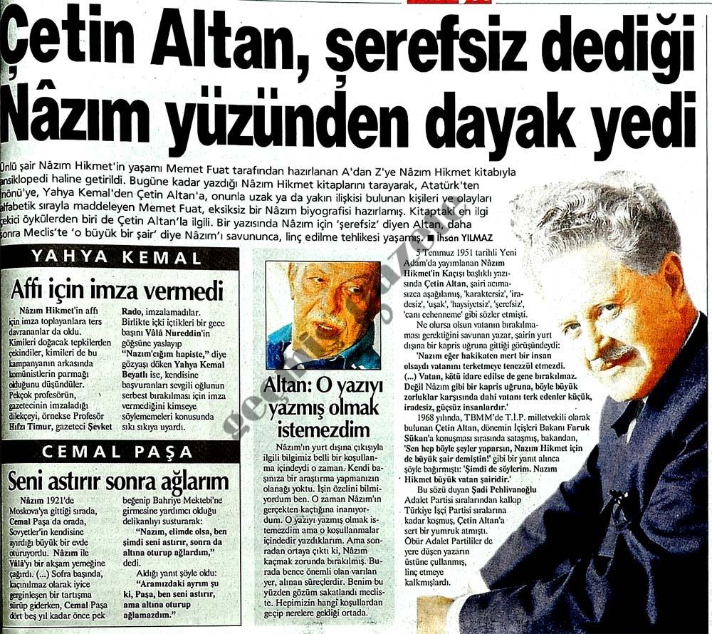 Çetin Altan, şerefsiz dediği Nazım yüzünden dayak yedi