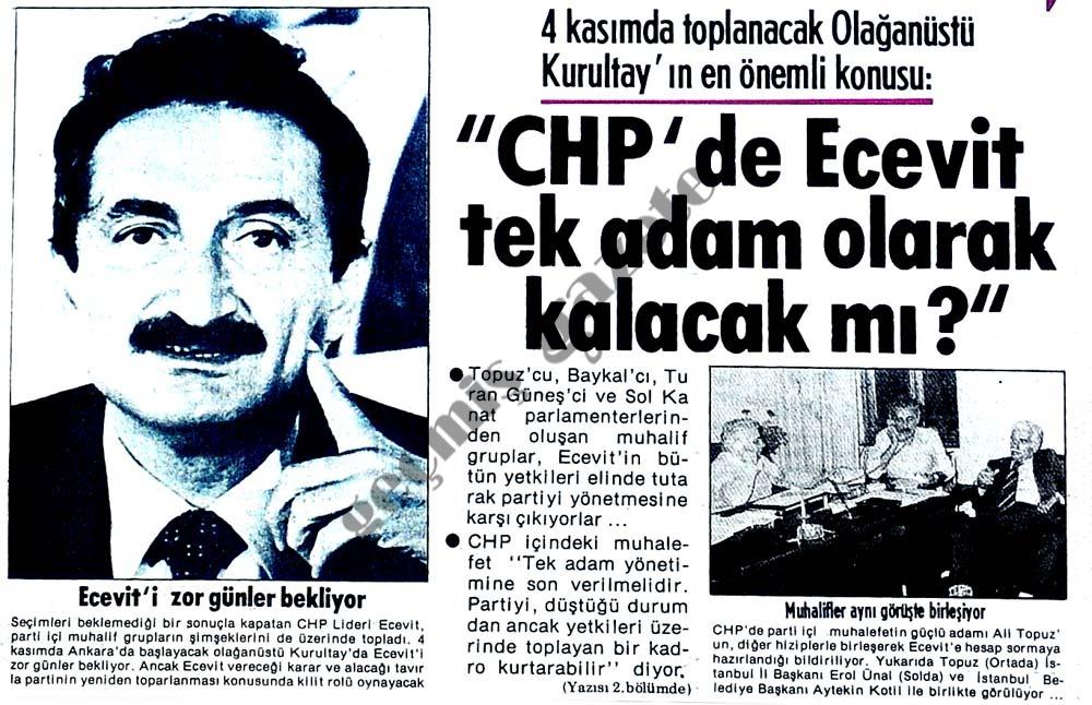 CHP'de Ecevit tek adam olarak kalacak mı?